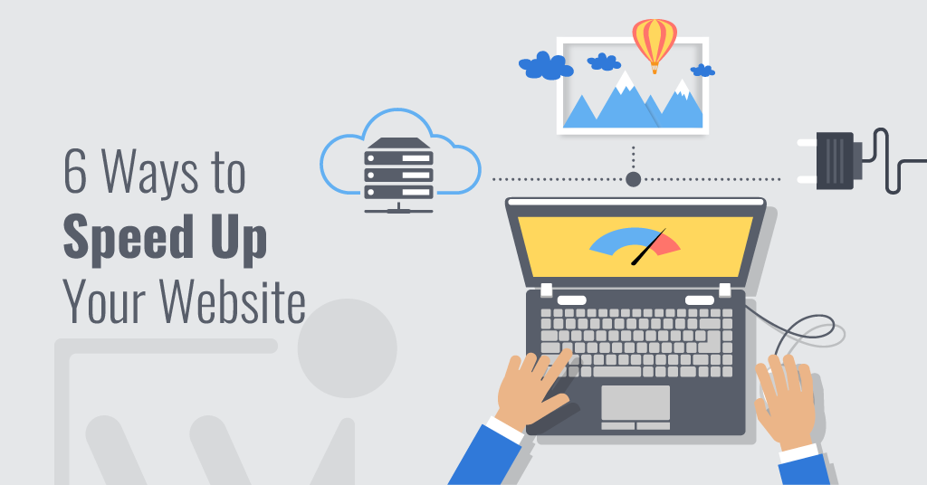 Webenito Blog - 6 Ways To Speed Up Your Website