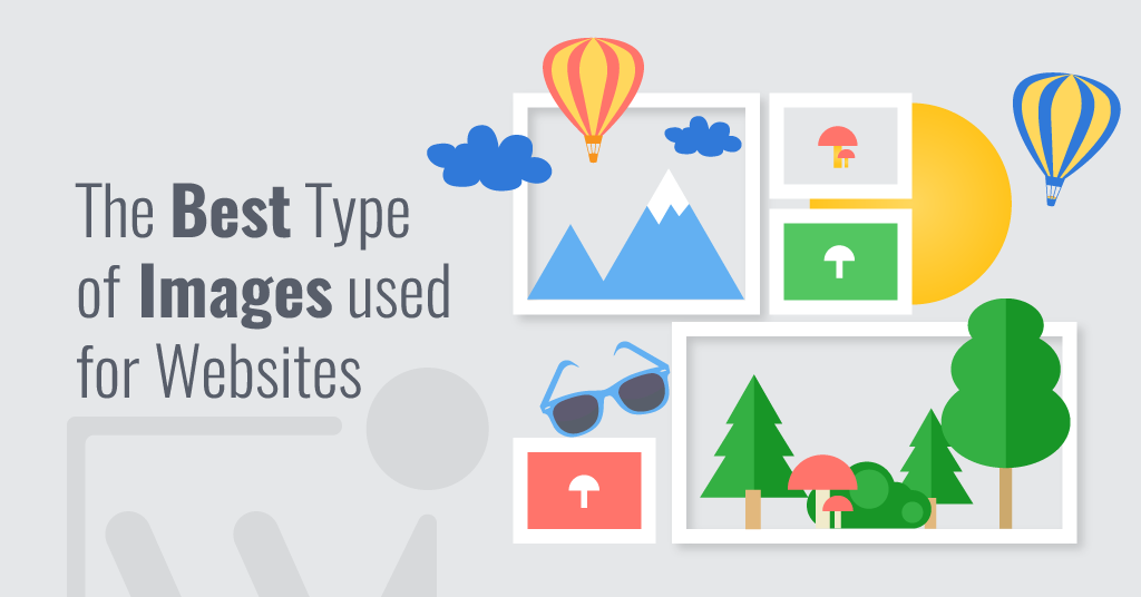SEO & Digital Marketing Tips by Webenito - Best Type Of Images Used For Websites